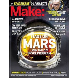 MAKE: TECHNOLOGY ON YOUR TIME VOLUME 47