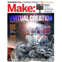 MAKE: TECHNOLOGY ON YOUR TIME VOLUME 52