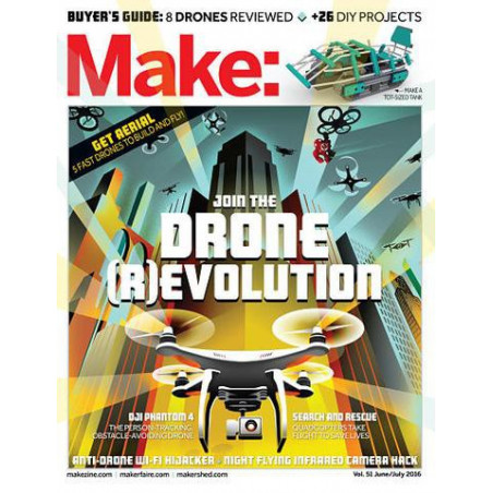 MAKE: TECHNOLOGY ON YOUR TIME VOLUME 51